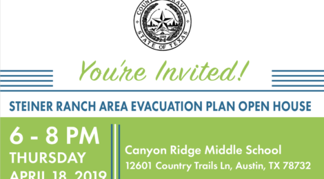 Travis County: Steiner Ranch Area Evacuation Plan Open House - April 18, 2019